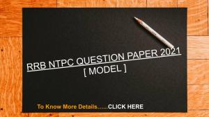 RRB NTPC QUESTION PAPER 2021
